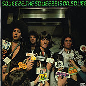 The Squeeze Is On by Squeeze