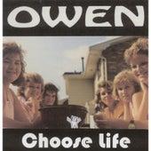 Choose Life by Owen