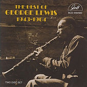 The Best of George Lewis 1943-1964 by George Lewis