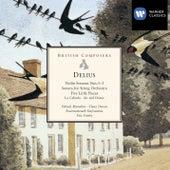 Delius: Violin Sonatas Nos.1-3, Sonata for String Orchestra etc by Various Artists