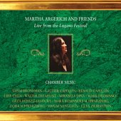 Martha Argerich: Live at the Lugano Festivals 2002-2004 by Various Artists