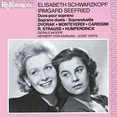 Elisabeth Schwarzkopf & Irmgard Seefried sing Duets by Various Artists