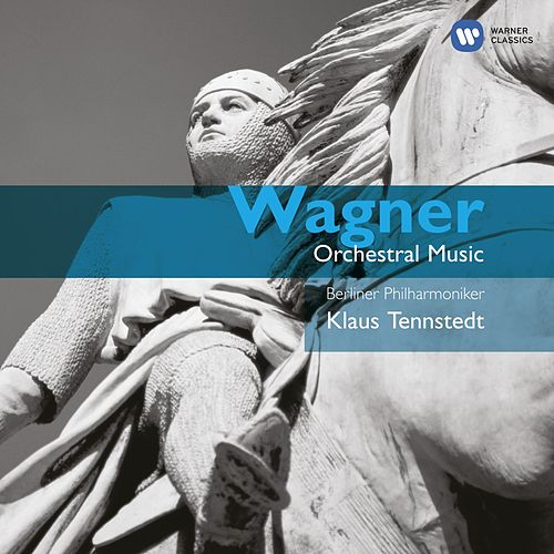 Wagner: Opera Orchestral Music by Berliner Philharmoniker