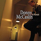 In Pursuit by Donny McCaslin