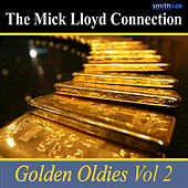Golden Oldies, Volume 2 by The Mick Lloyd Connection