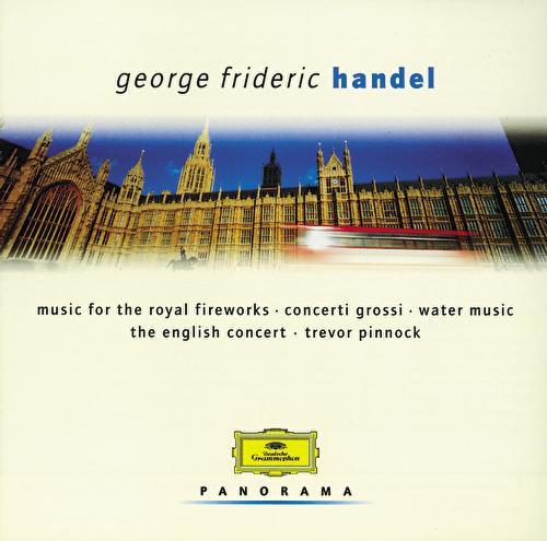 Handel: Water Music; Concerti grossi by Various Artists