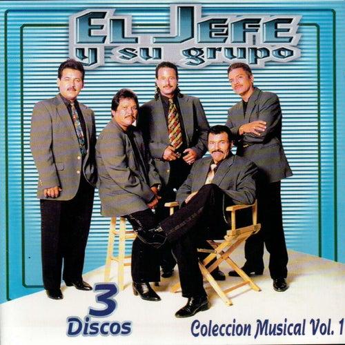 Coleccion Musical, Vol . 1. by El Jefe Y Su Grupo