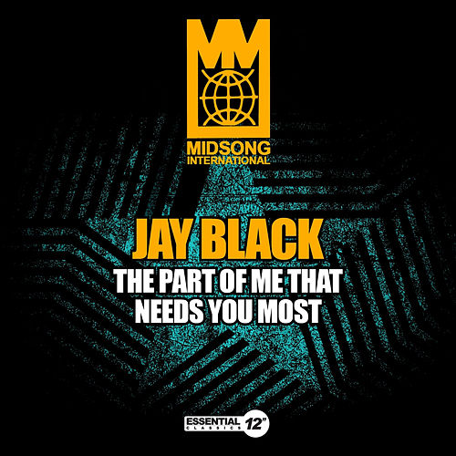 The Part of Me That Needs You Most by Jay Black