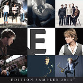 Edition Sampler 2014 by Various Artists