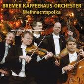Weihnachtspolka by Bremer Kaffeehaus-Orchester