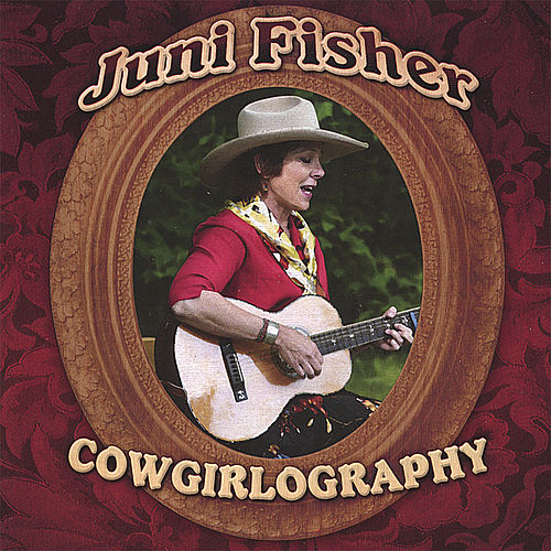 Cowgirlography by Juni Fisher