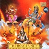 The Holy Trinity : Brahma Vishnu Mahesh by Various Artists