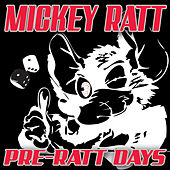 Pre-Ratt Days by Various Artists