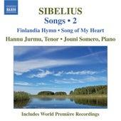 SIBELIUS: Songs, Vol. 2 by Hannu Jurmu