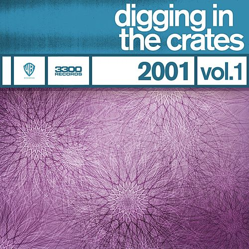 Digging In The Crates: 2001 Vol. 1 by Various Artists