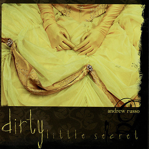 Dirty Little Secret by Andrew Russo