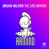 The Late Anthem by Orjan Nilsen
