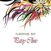 Flowering May von Patsy Cline