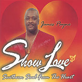 Show Love by James Payne