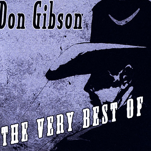 The Very Best Of by Don Gibson