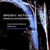Arnold Schoenberg Five Piano Pieces op. 23 by Spooky Actions