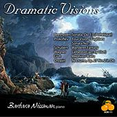 Dramatic Visions: Barbara Nissman, Piano - Beethoven - Prokofiev - Schubert - Wagner - Liszt - Chopin by Barbara Nissman