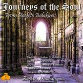 Journeys of the Soul: From Bach to Balakirev- Barbara Nissman, Piano by Barbara Nissman