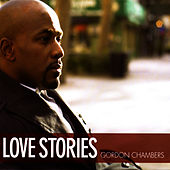 Love Stories by Gordon Chambers