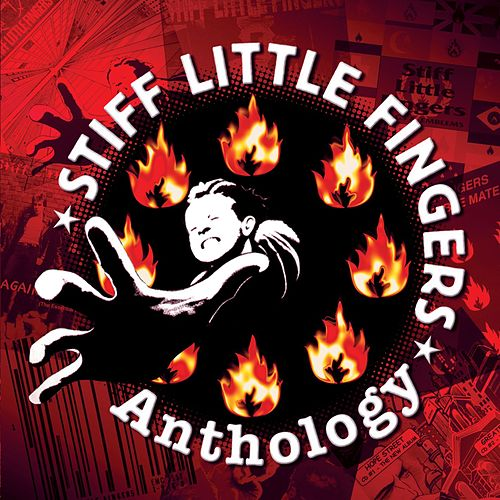 Anthology by Stiff Little Fingers