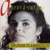 Spanish Flamenco II by Aurora Vargas