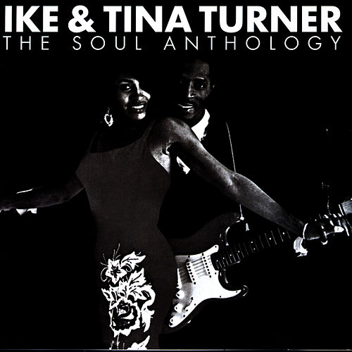 The Soul Anthology by Ike and Tina Turner