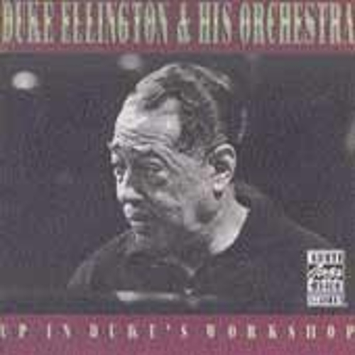 Up In Duke's Workshop by Duke Ellington