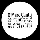 Long Weekend by D'Marc Cantu