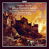 Haydn: Anne Hunter's Salon, Scottish Folk Songs, & English Canzonettas by Dorothee Mields