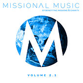 Missional Music Vol. 2.1 by Various Artists
