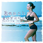 Beach Workout Running Session - Ibiza Edition 2014 by Various Artists