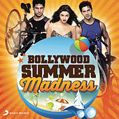 Bollywood Summer Madness by Various Artists