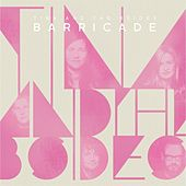 Barricade by Tina & The B-Sides