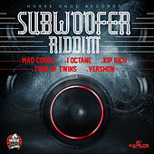 Sub Woofer Riddim von Various Artists