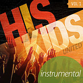 His Kidz Vol. 1 (Instrumental) by His Kidz United