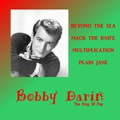 Bobby Darin the King of Pop by Bobby Darin