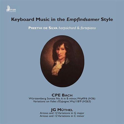 Keyboard Music in the Empfindsamer Style by Preethi de Silva