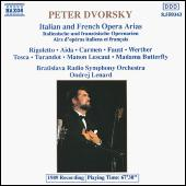 Peter Dvorsky sings Italian and French Opera Arias by Various Artists