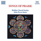 Songs of Praise: Halifax Choral Society by Various Artists