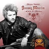 Wild At Heart (Deluxe Edition) by Jimmy Martin