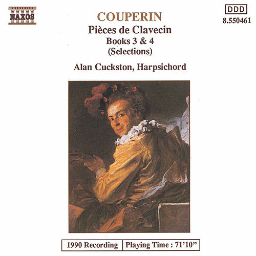 Pieces de Clavecin Books 3 & 4 (Highlights) by François Couperin