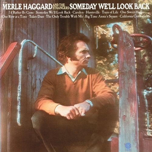 Someday We'll Look Back by Merle Haggard