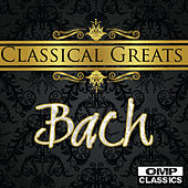 Classical Greats: Bach by Various Artists