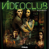 Videoclub Soundtrack by Various Artists