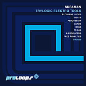 Trylogic Electro Tools by Supa Man (Kelvin Mccray)